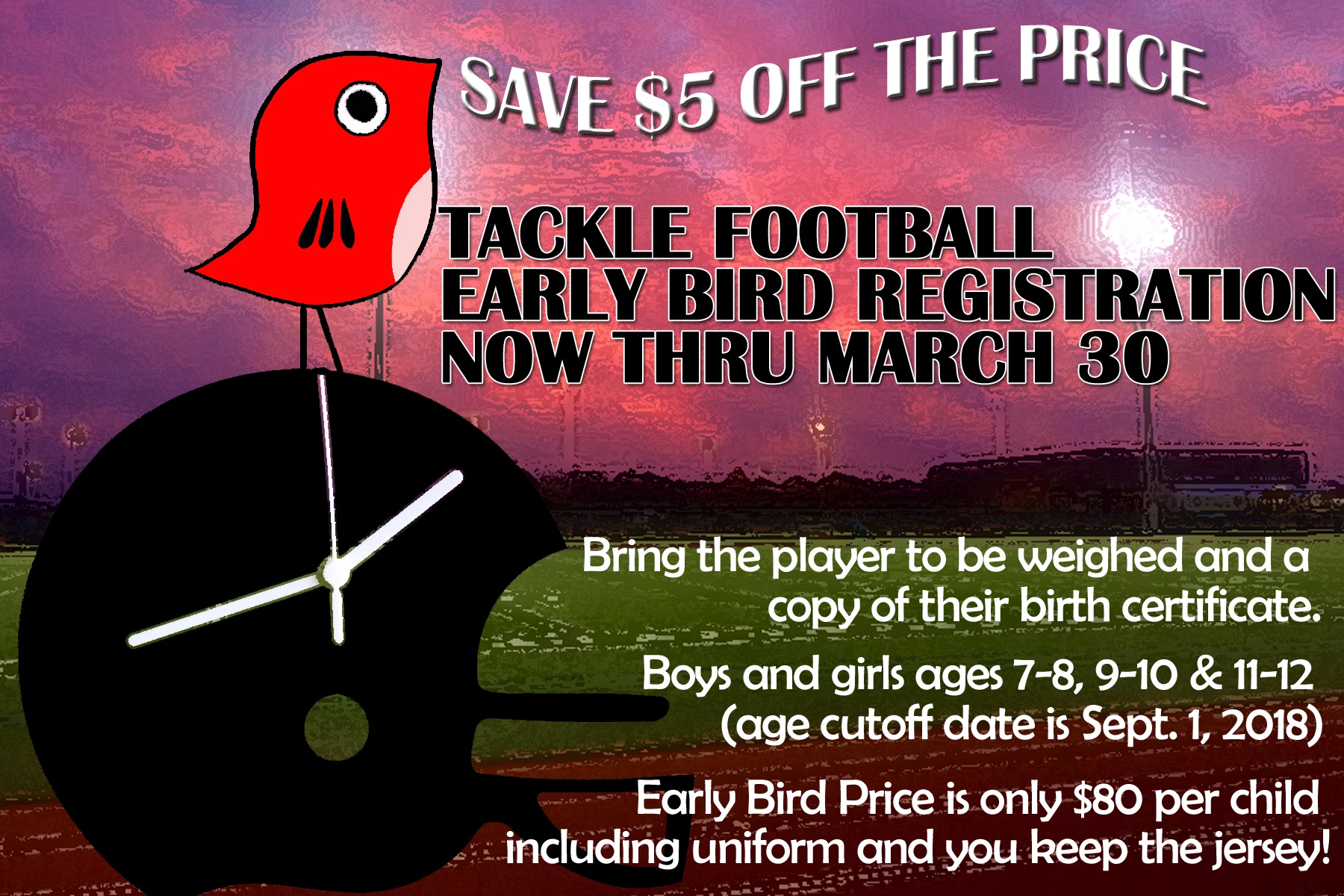EARLY BIRD TACKLE FOOTBALL REGISTRATION