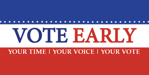 EARLY VOTING FOR THE NOVEMBER 5TH GENERAL ELECTION BEGINS MONDAY, OCTOBER 14TH